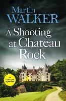 A Shooting at Chateau Rock