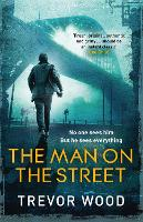 The Man on the Street - Jimmy Mullen Newcastle Crime Thriller (Paperback)
