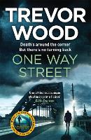 One Way Street - Jimmy Mullen Newcastle Crime Thriller (Paperback)