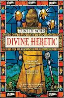 Divine Heretic (Paperback)