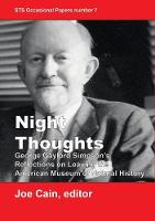 Night Thoughts: George Gaylord Simpson's Reflections on Leaving the American Museum of Natural History - Sts Occasional Papers 7 (Paperback)