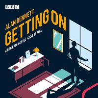 Getting On: A BBC Radio 4 full-cast drama (CD-Audio)