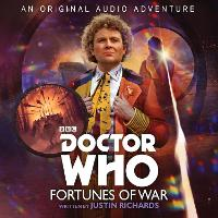 Doctor Who: Fortunes of War: 6th Doctor Audio Original (CD-Audio)