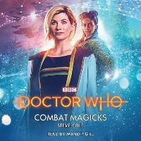 Doctor Who: Combat Magicks: 13th Doctor Novelisation (CD-Audio)