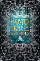 Haunted House Short Stories - Gothic Fantasy (Hardback)