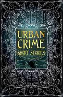 Urban Crime Short Stories - Gothic Fantasy (Hardback)