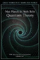 Quantum Theory - Great Works that Shape our World (Hardback)
