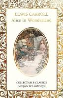 Alice in Wonderland - Flame Tree Collectable Classics (Hardback)