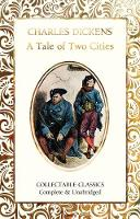 A Tale of Two Cities - Flame Tree Collectable Classics (Hardback)