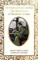 The Adventures of Sherlock Holmes - Flame Tree Collectable Classics (Hardback)