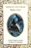 Moby Dick - Flame Tree Collectable Classics (Hardback)