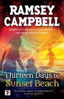 Thirteen Days by Sunset Beach - Fiction Without Frontiers (Hardback)