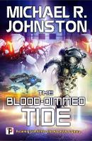 The Blood-Dimmed Tide - Fiction Without Frontiers (Hardback)