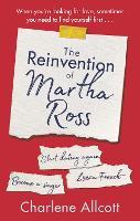 The Reinvention of Martha Ross (Hardback)