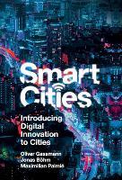 Smart Cities: Introducing Digital Innovation to Cities (Hardback)