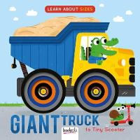 Giant Truck to Tiny Scooter - Concentric Book (Hardback)