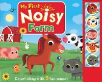 My First Noisy Farm - 5 Button Sounds (Hardback)