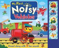 My First Noisy Vehicles - 5 Button Sounds (Hardback)