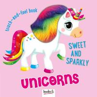 Sweet and Sparkly Unicorns - Touch and Feel Fun 4