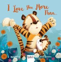 I Love You More Than... - Picture Book Flat (Paperback)