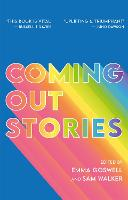 Coming Out Stories: Personal Experiences of Coming out from Across the Lgbtq+ Spectrum (Paperback)