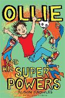 Ollie and His Superpowers - Ollie and His Superpowers (Paperback)