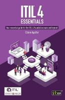 ITIL(R) 4 Essentials: Your essential guide for the ITIL 4 Foundation exam and beyond (Paperback)
