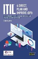 ITIL(R) 4 Direct Plan and Improve (DPI): Your companion to the ITIL 4 Managing Professional and Strategic Leader DPI certification (Paperback)