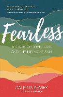 Fearless: A Story of Love, Loss and the Midnight Sun (Paperback)