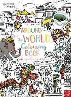 British Museum: Around the World Colouring Book