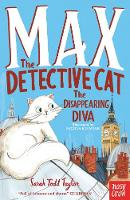 Max the Detective Cat: The Disappearing Diva - Max the Detective Cat (Paperback)