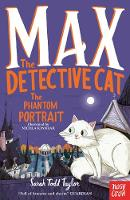 Max the Detective Cat: The Phantom Portrait - Max the Detective Cat (Paperback)