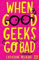 When Good Geeks Go Bad (Paperback)