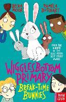 Wigglesbottom Primary: Break-Time Bunnies - Wigglesbottom Primary (Paperback)