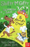 Shifty McGifty and Slippery Sam: The Aliens Are Coming! - Shifty McGifty and Slippery Sam (Paperback)