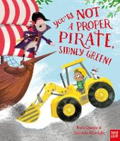 You're Not a Proper Pirate, Sidney Green! (Paperback)