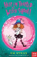 Help! I'm Trapped at Witch School! - Witch School (Paperback)