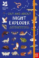 National Trust: Out and About Night Explorer: A children's guide to over 100 insects, animals, birds and stars - Out and About (Hardback)