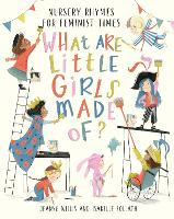 What Are Little Girls Made of? (Hardback)