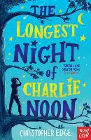 The Longest Night of Charlie Noon (Paperback)