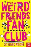 The Weird Friends Fan Club - Catherine Wilkins (Paperback)