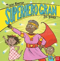 Superhero Gran - Superhero Parents (Hardback)