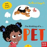 I'm Thinking of a Pet - I'm Thinking of (Board book)