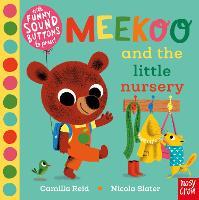 Meekoo and the Little Nursery - Meekoo series (Board book)