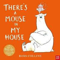 There's a Mouse in My House (Hardback)