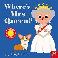 Where's Mrs Queen? - Felt Flaps (Board book)