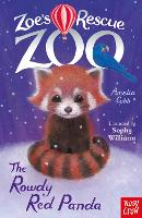 Zoe's Rescue Zoo: The Rowdy Red Panda - Zoe's Rescue Zoo (Paperback)