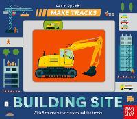 Make Tracks: Building Site - Make Tracks (Board book)