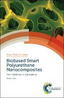 Biobased Smart Polyurethane Nanocomposites: From Synthesis to Applications (Hardback)