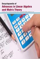 Encyclopaedia of Advances in Linear Algebra and Matrix Theory (Hardback)